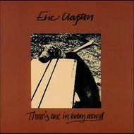 Eric Clapton - There's One In Every Crowd (Remastered)