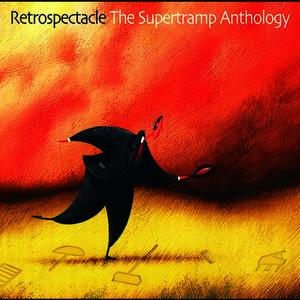 Retrospectacle - The Supertramp Anthology (International Version)