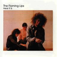 The Flaming Lips - Hear It Is