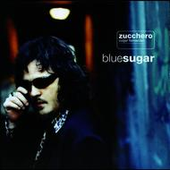 Zucchero - Blue Sugar (English Version)