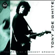 Tony Joe White - The Path Of A Decent Groove