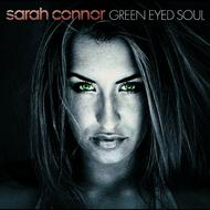 Sarah Connor - Green Eyed Soul
