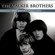 Walker Brothers - The Silver Collection