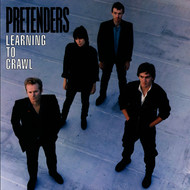 Pretenders - Learning To Crawl [Expanded and Remastered]