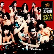 Die Toten Hosen - Love, Peace & Money [Jubiläumsedition Remastered]