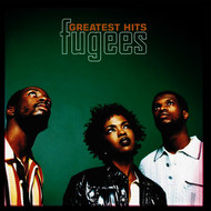 Fugees - Greatest Hits (Explicit)