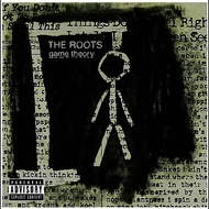The Roots - Game Theory (Explicit Version)