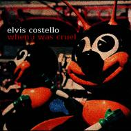 Elvis Costello - When I Was Cruel (Edited Version)