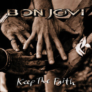 Bon Jovi - Keep The Faith (Remastered)