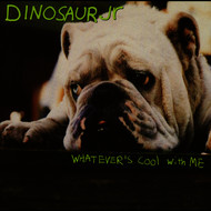 Dinosaur Jr. - Whatever's Cool With Me (Explicit)