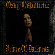 Ozzy Osbourne - Prince Of Darkness (Explicit)