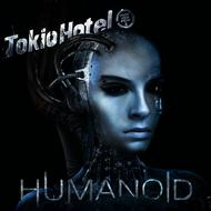 Tokio Hotel - Humanoid (Online Version Deutsch)