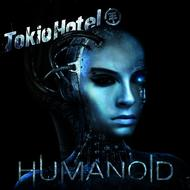 Tokio Hotel - Humanoid (Deluxe English Version)
