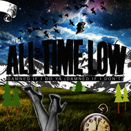 All Time Low - Damned If I Do Ya (Damned If I Don't)