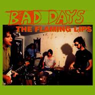 The Flaming Lips - Bad Days