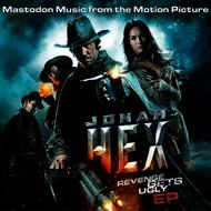 Mastodon - Jonah Hex: Music From The Motion Picture EP