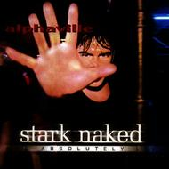 Stark Naked and absolutely live