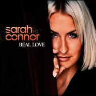 Sarah Connor - Real Love (Online Deluxe Version)