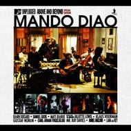 Mando Diao - MTV Unplugged - Above And Beyond