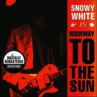 Snowy White - Highway To The Sun (Digitally Remastered Version)