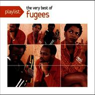 Fugees - Playlist: The Very Best of Fugees (Explicit)