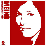 Meiko - Leave the Lights On