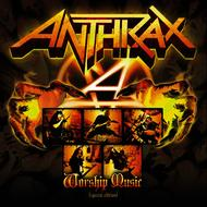 Anthrax - Worship Music - Special Edition