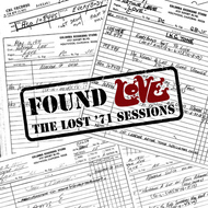 Love - Found Love: The Lost '71 Sessions
