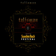 Talisman - Live At Sweden Rock Festival 2001 & 2003 (Deluxe Edition)