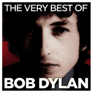 Bob Dylan - The Very Best Of (Deluxe Version)