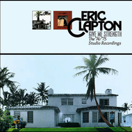 Eric Clapton - Give Me Strength: The '74/'75 Studio Recordings