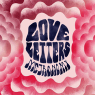 Metronomy - Love Letters