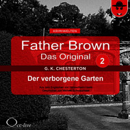 Father Brown 02 - Der Verborgene Garten (Das Original)