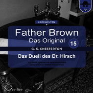 Father Brown 15 - Das Duell des Dr. Hirsch (Das Original)