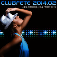 Various Artists - Clubfete 2014.02 - 44 Summer Club & Party Hits