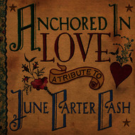 Sheryl Crow - Anchored in Love - A Tribute to June Carter Cash