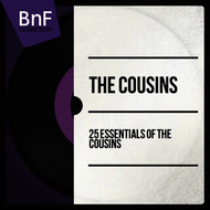 The Cousins - 25 Essentials of the Cousins