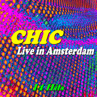 Chic - Live in Amsterdam