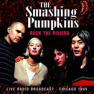 The Smashing Pumpkins - Rock the Riviera (Live) (Explicit)