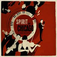 Spirit Of Chicago Orchestra - Spirit of Chicago Orchestra