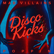 Mad Villains - Poppin