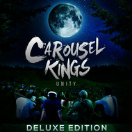 Carousel Kings - Unity (Deluxe Edition) (Explicit)