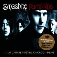 The Smashing Pumpkins - Live At Cabaret Metro, Chicago IL 8/14/93 (Remastered) [Live FM Radio Broadcast Concert In Superb F