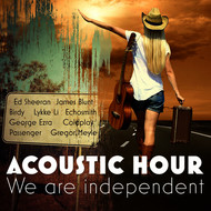 Various Artists - Acoustic Hour - We Are Independent