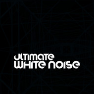 White Noise - Ultimate White Noise