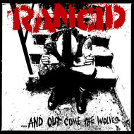 Rancid - ...And Out Come The Wolves (20th Anniversary Re-Issue)