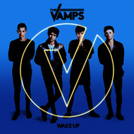 The Vamps - Wake Up (Deluxe)