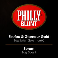 Firefox, Glamour Gold, Serum - Bass Switch (Serum Remix) / Easy Does It