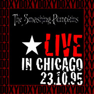 The Smashing Pumpkins - The Complete Riviera Show, Chicago, October 23rd, 1995