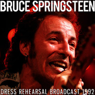 Bruce Springsteen - Dress Rehearsal Broadcast 1992 (Live)